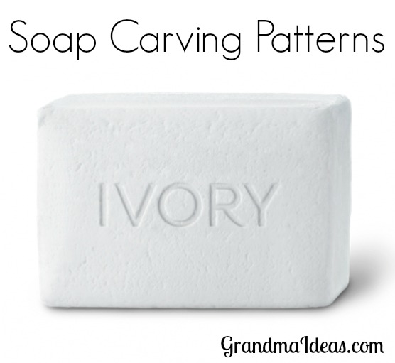 Soap carving patterns for grandchildren grandma ideas for Soap whittling templates