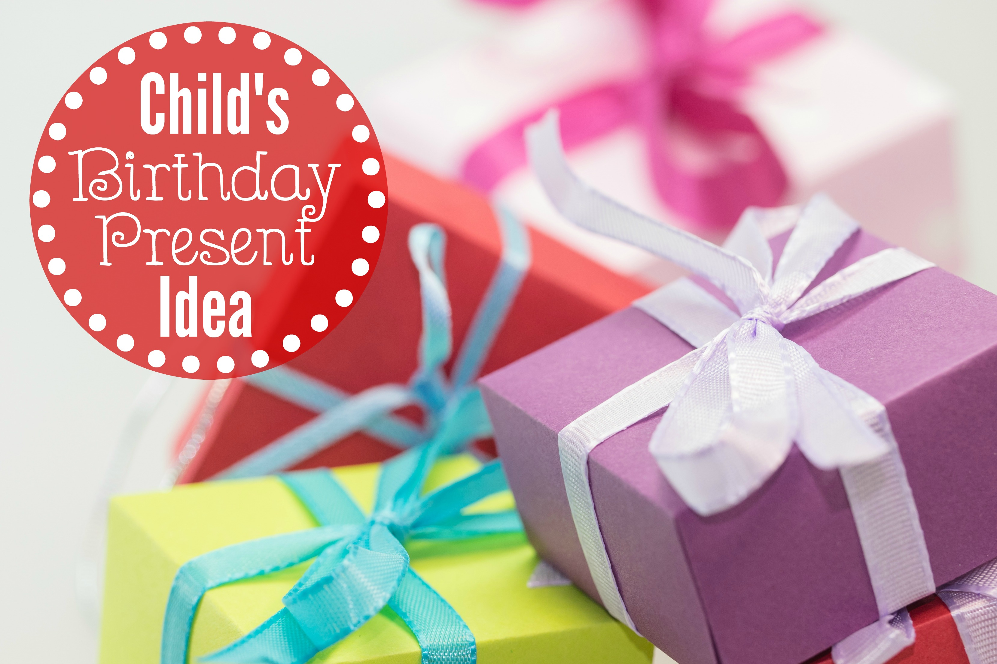 Here is a fabulous idea of a birthday presnet for a child!