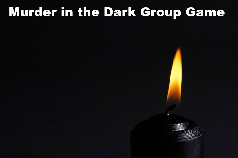 Murder in the Dark is a fun group game for tweens, teens, and adults to play.