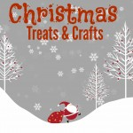Christmas Treats and Crafts