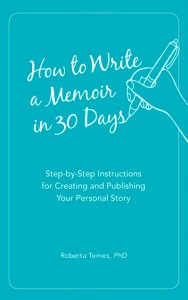 How to Write a Memoir in 30 Days is a great book to help you painlessly write your memoir.