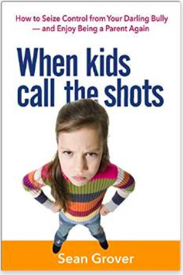 When Kids Call the Shots is a great parenting book with lots of practical advice for parents who have a child that bullies them.