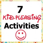 7 Great Kid-Pleasing Activities