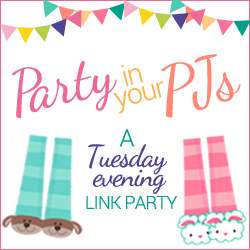 Party in your PJs is a Tuesday evening link party that starts at 7:00 p.m. Mountain daylight time through Sunday night at midnight. Come and join in the fun!
