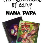 The Adventures of Camp Nana Papa