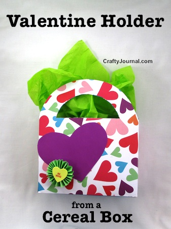 Make a Valentine box out of a cereal box.