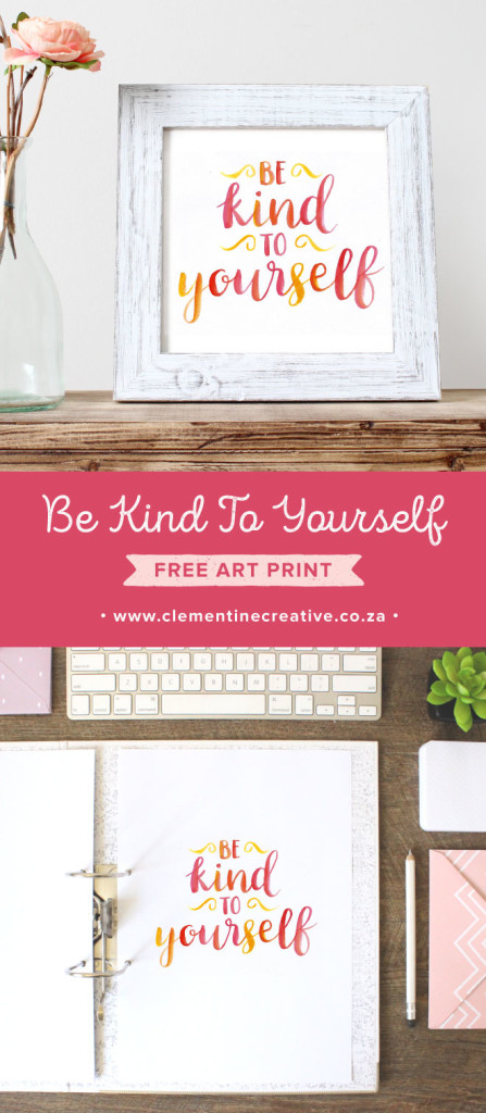 Free printable sign that reminds you to be kind to yourself. Wonderful message! This was shared at Party in Your PJs link party.
