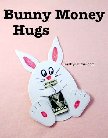 This bunny money hugs craft was shared at Party in Your PJs link part on Grandma Ideas.