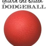 Guard the Queen Dodgeball