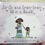 Jo-Jo and Gran-Gran All in a Week!