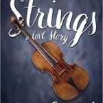 Strings: A Love Story Book Review