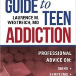 A Parent's Guide to Teen Addiction Book Review